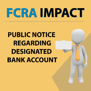 E-communique released on FCRA IMPACT – Public Notice regarding Designated Bank Account