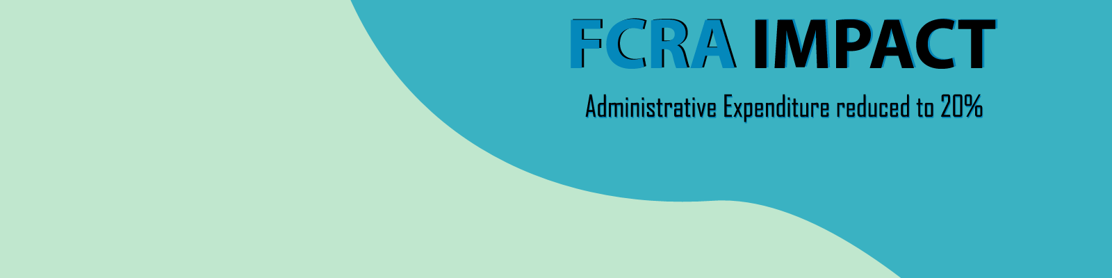 E-communique released on FCRA IMPACT - Administrative Expenditure