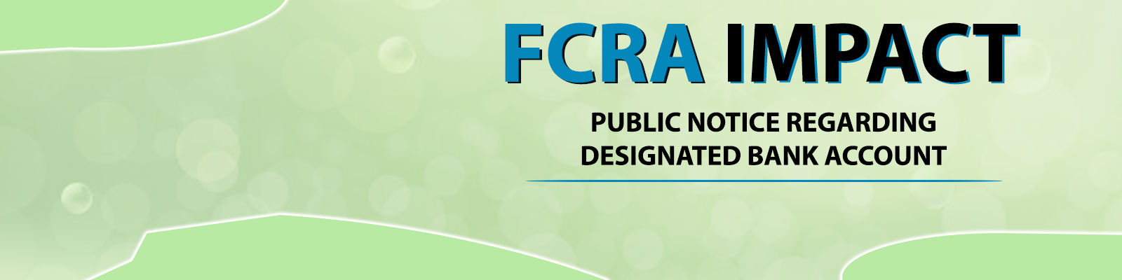 E-communique released on FCRA IMPACT - Public Notice regarding Designated Bank Account