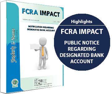 E-communique released on FCRA IMPACT – Public Notice regarding Designated Bank Account