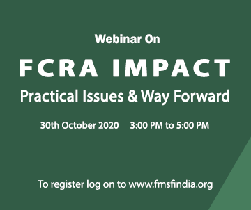 Webinar on FCRA IMPACT - Practical Issues & Way Forward
