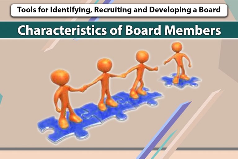 TOOLS FOR IDENTIFYING, RECRUITING AND DEVELOPING A BOARD