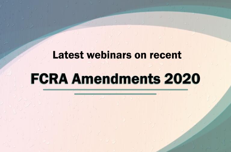 Latest Webinars on FCRA Amendment Act 2020